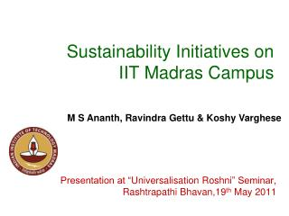 Sustainability Initiatives on  IIT Madras Campus