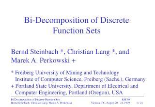 Bernd Steinbach *, Christian Lang *, and Marek A. Perkowski +