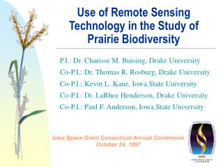 Use of Remote Sensing Technology in the Study of Prairie Biodiversity