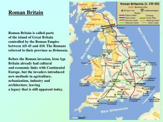 Roman Britain Roman Britain  is called  parts