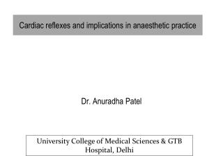 Cardiac reflexes and implications in  anaesthetic  practice