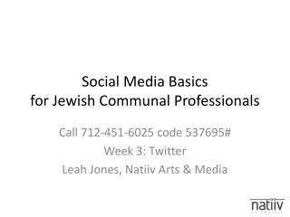 Social Media Basics for Jewish Communal Professionals
