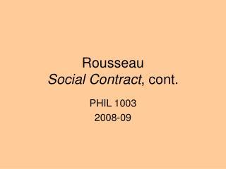Rousseau  Social Contract , cont.