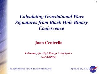 Calculating Gravitational Wave Signatures from Black Hole Binary Coalescence