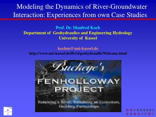 Modeling the Dynamics of River-Groundwater Interaction: Experiences from own Case Studies