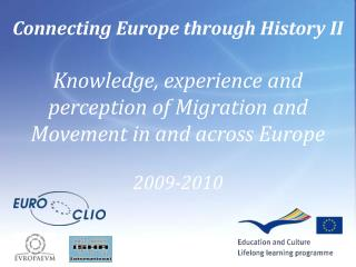 Connecting Europe through History II