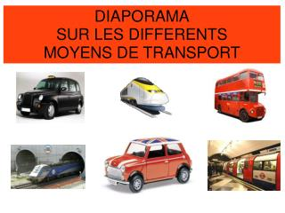DIAPORAMA SUR LES DIFFERENTS MOYENS DE TRANSPORT