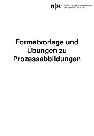 Formatvorlage und Übungen zu Prozessabbildungen