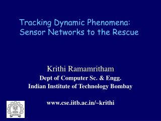 Tracking Dynamic Phenomena:  Sensor Networks to the Rescue