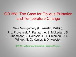 GD 358: The Case for Oblique Pulsation and Temperature Change