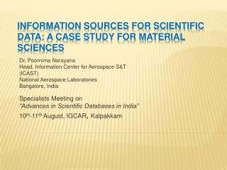 Information Sources for Scientific Data: A Case Study for Material Sciences