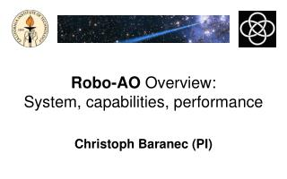Robo-AO  Overview: System, capabilities, performance