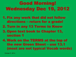 Good Morning!  Wednesday Dec 19, 2012