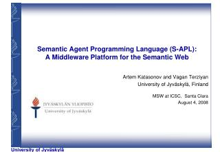Semantic Agent Programming Language (S-APL): A Middleware Platform for the Semantic Web
