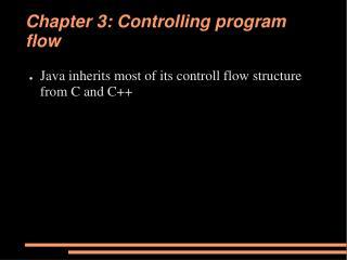 Chapter 3: Controlling program flow