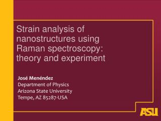 Strain analysis of nanostructures using Raman spectroscopy: theory and experiment