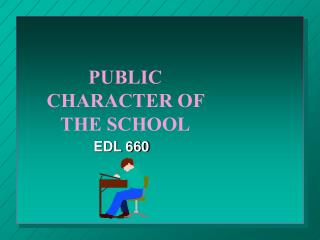PUBLIC CHARACTER OF THE SCHOOL
