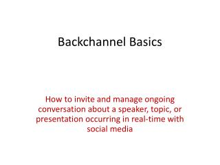 Backchannel Basics