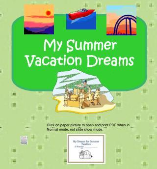 My Summer Vacation Dreams