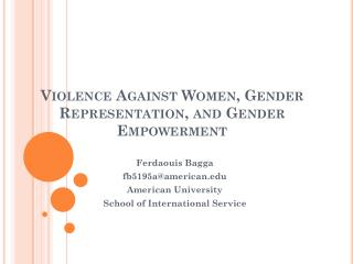 Violence Against Women, Gender Representation, and Gender Empowerment