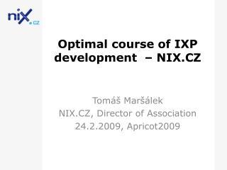 Optimal course of IXP development  – NIX.CZ