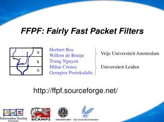 FFPF: Fairly Fast Packet Filters