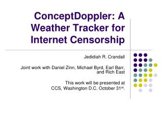 ConceptDoppler: A Weather Tracker for Internet Censorship