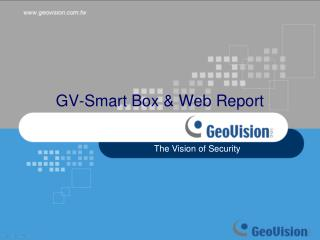 GV-Smart Box & Web Report