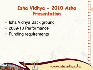 Isha Vidhya - 2010 Asha Presentation
