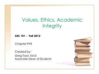 Values, Ethics, Academic Integrity
