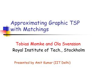 Approximating Graphic TSP with Matchings