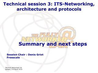 Technical session 3: ITS-Networking, architecture and protocols