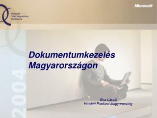 Dokumentumkezel�s Magyarorsz�gon