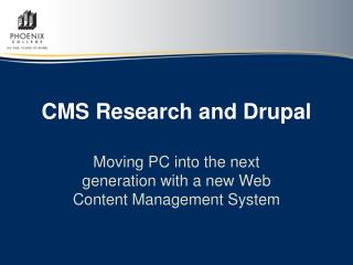 CMS Research and Drupal