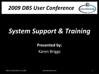 System Support & Training