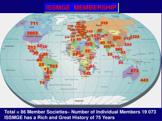 Total = 86 Member Societies– Number of Individual Members 19 073