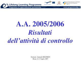 A.A. 2005/2006 Risultati dell'attività di controllo