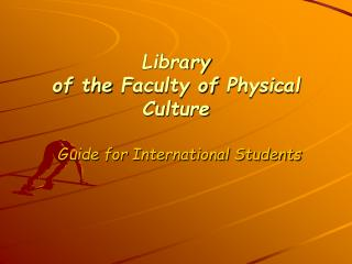 Library of the Faculty of Physical Culture