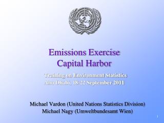 Michael Vardon (United Nations Statistics Division) Michael Nagy ( Umweltbundesamt  Wien)