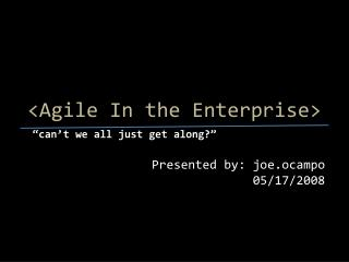 <Agile  In the Enterprise>