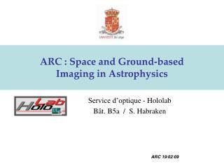 ARC : Space and Ground-based  Imaging in Astrophysics