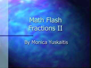 Math Flash Fractions II
