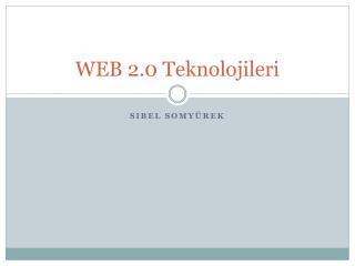 WEB 2.0 Teknolojileri