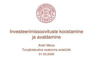 Investeerimissoovituste koostamine ja avaldamine