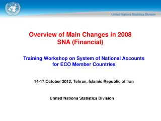 Overview of Main Changes in 2008 SNA (Financial)