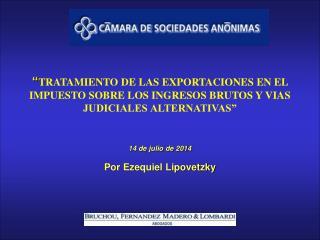 PRIMER TEMA TRATAMIENTO DE LAS EXPORTACIONES EN EL IMPUESTO SOBRE LOS INGRESOS BRUTOS
