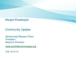 Masjid Khadeejah Community Update