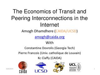 The Economics of Transit and Peering Interconnections in the Internet