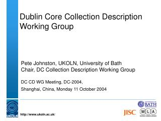Dublin Core Collection Description  Working Group