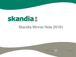 Skandia Winner Note 2016/I